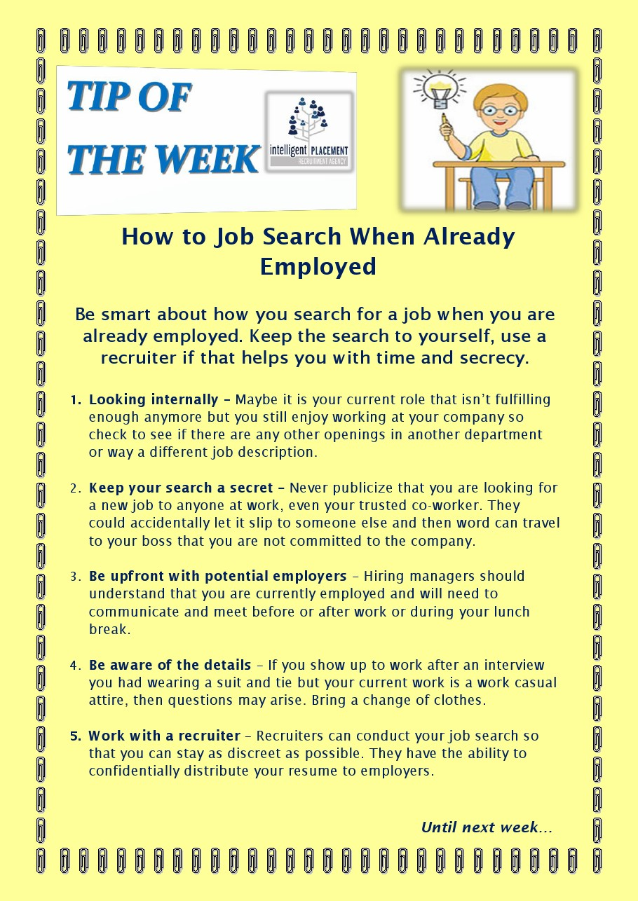 intelligent placement how to job search when already employed how to job search when already employed